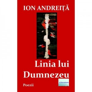 Linia lui Dumnezeu - Ion Andreita