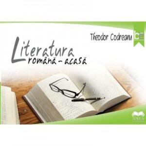 Literatura romana, acasa - Theodor Codreanu