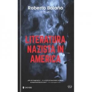 Literatura nazista in America - Roberto Bolano