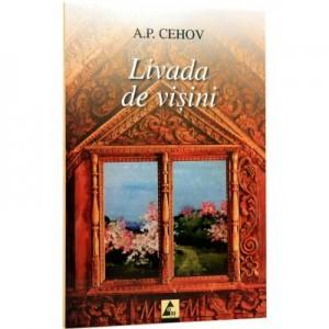 Livada de visini - Anton Pavlovici Cehov