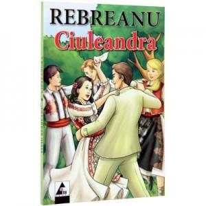 Ciuleandra- Liviu Rebreanu