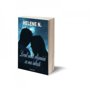 Locul unde obisnuiai sa ma iubesti - Helene N.