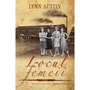 Locul femeii - Lynn Austin