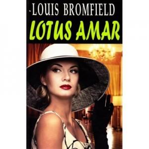 Lotus amar - Louis Bromfield