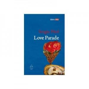Love parade - Sergio Pitol