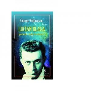 Lucian Blaga - Ipostazele harfei de-ntuneric - George Vulturescu