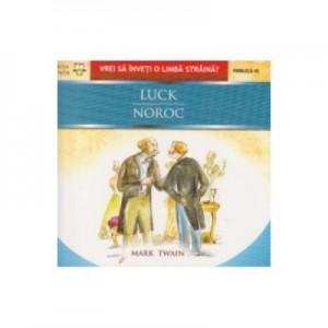 Luck / Noroc - Mark Twain