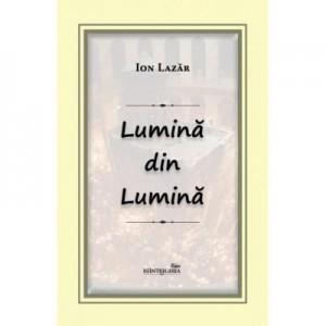 Lumina din Lumina - Ion Lazar