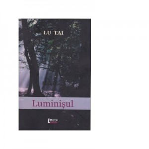Luminisul - Lu Tai