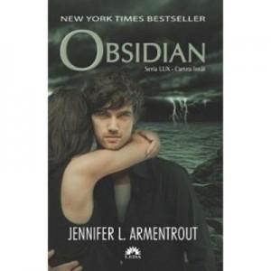 Lux Volumul 1. Obsidian - Jennifer L. Armentrout