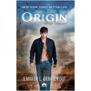 Lux Volumul 4. Origin - Jennifer L. Armentrout