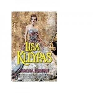 Magia iubirii - Lisa Kleypas
