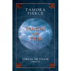 Magia lui Tris. Cercul de Magie vol. 2 - Tamora Pierce