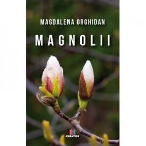 Magnolii - Magdalena Orghidan