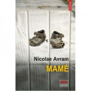Mame - Nicolae Avram