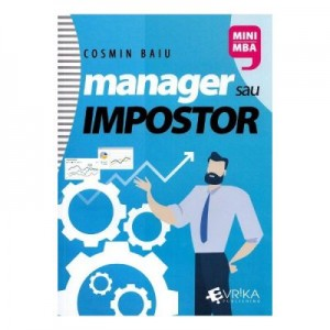 Manager sau impostor - Cosmin Baiu