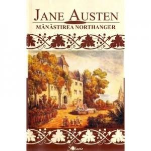 Manastirea Northanger - Jane Austen