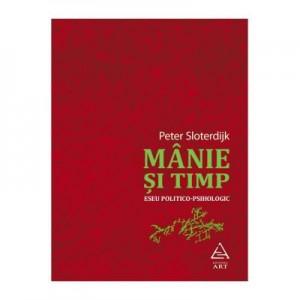 Manie si timp - Peter Sloterdijk