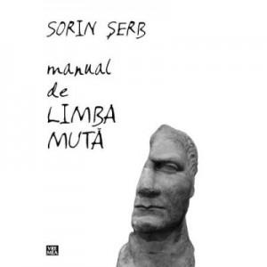 Manual de limba muta - Sorin Serb