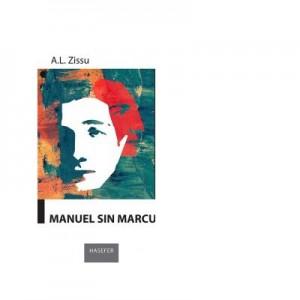 Manuel sin Marcu - A. L. Zissu