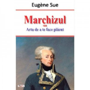 Marchizul - Eugene Sue