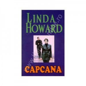 Capcana - Linda Howard