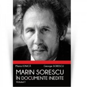 Marin Sorescu in documente inedite, Volumul I - Maria Ionica, George Sorescu