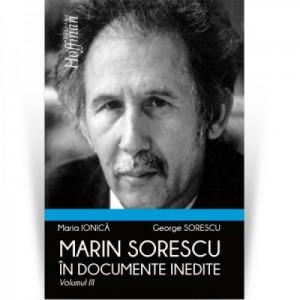 Marin Sorescu in documente inedite, Volumul III - Maria Ionica, George Sorescu