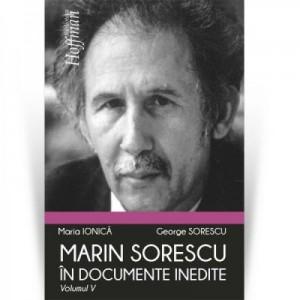 Marin Sorescu in documente inedite, Volumul V - Maria Ionica, George Sorescu