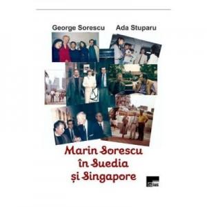 Marin Sorescu in Suedia si Singapore - George Sorescu, Ada Stuparu