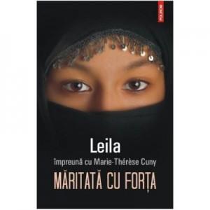 Maritata cu forta - Leila, Marie-Therese Cuny