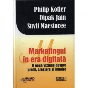 Marketingul in era digitala - Philip Kotler