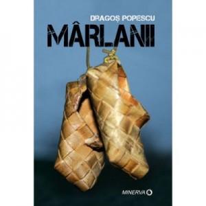 Marlanii - Dragos Popescu