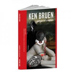 Martirele de la Magdalen - Ken Bruen