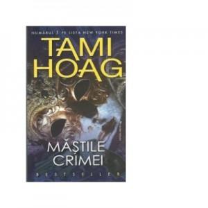 Mastile crimei - Tami Hoag