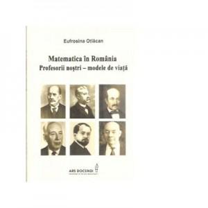 Matematica in Romania. Profesorii nostri - modele de viata - Eufrosina Otlacan