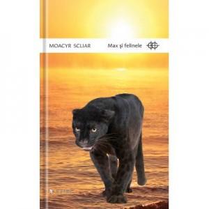 Max si felinele - Moacyr Scliar