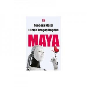 Maya - Teodora Matei, Lucian Dragos Bogdan