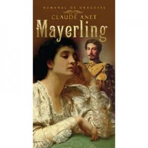 Mayerling - Claude Anet