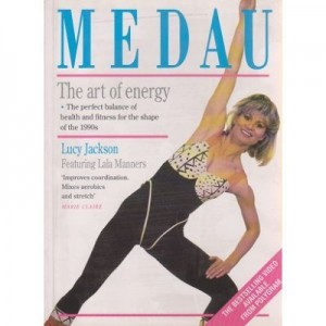 Medau. The Art of Energy - Lucy Jackson