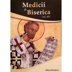 Medicii si Biserica, vol. XIV, Valorile crestine ale educatiei pentru sanatate - Volum Colectiv
