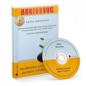 Meditatie profunda pentru vindecare. Audiobook – Anita Moorjani
