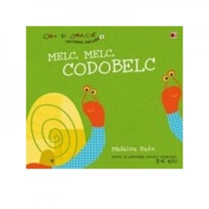 Melc, melc, codobelc - Madalina Radu