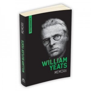 Memorii (Autobiografia) - William Yeats