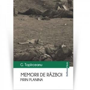 Memorii de razboi. Pirin Planina - George Topirceanu