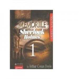Memoriile lui Sherlock Holmes 1 - Arthur Conan Doyle