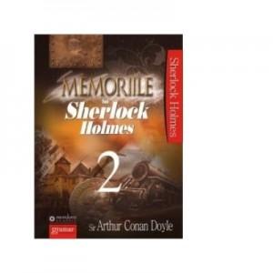 Memoriile lui Sherlock Holmes 2 - Arthur Conan Doyle