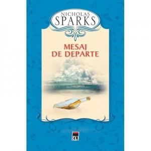 Mesaj de departe. Editie cartonata - Nicholas Sparks