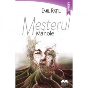 Mesterul Manole - Emil Ratiu