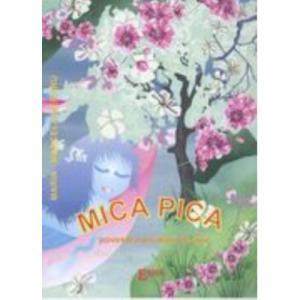 Mica Pica. Povestea picaturii de apa - Maria Marcela Meraru